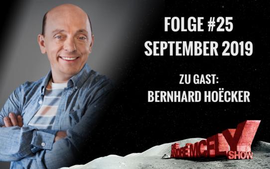 Die André McFly Show | Folge #25 | September 2019 | Gast: Bernhard Hoëcker