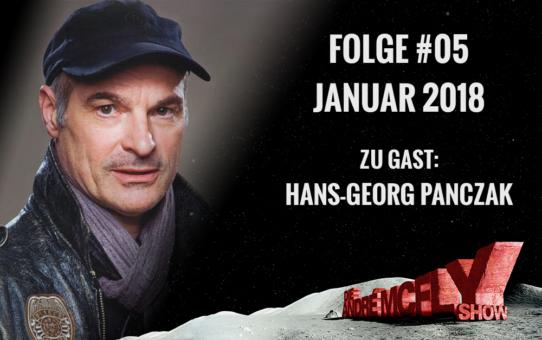 Die André McFly Show | Folge #05 | Januar 2018 | Gast: Hans-Georg Panczak