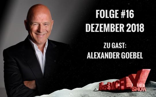 Die André McFly Show | Folge #16 | Dezember 2018 | Gast: Alexander Goebel