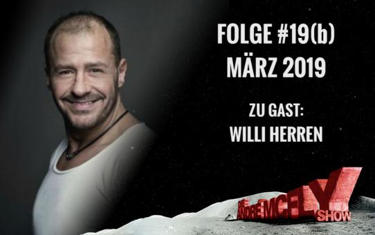Die André McFly Show   Folge #19(b)   März 2019   Gast: Willi Herren