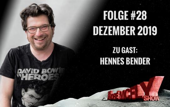 Die André McFly Show | Folge #28 | Dezember 2019 | Gast: Hennes Bender