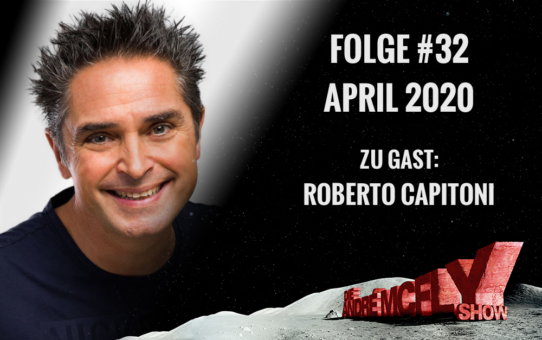 Die André McFly Show | Folge #32 | April 2020 | Gast: Roberto Capitoni